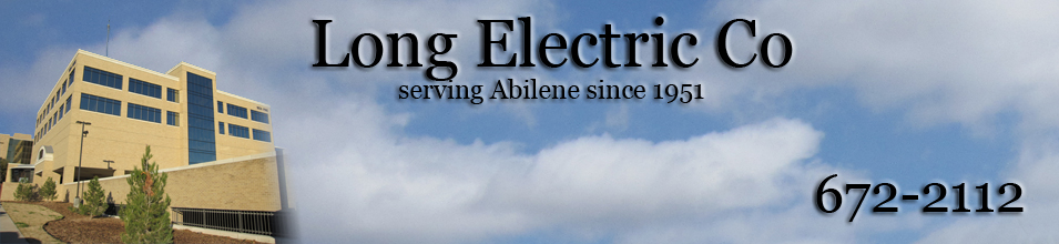 Long Electric Online: Ablilene, Tx. electrical contractor